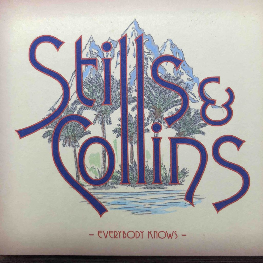 CD cover of Stills and Collins' CD, Everybody Knows