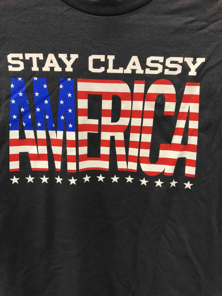 "Wal-Mart Tee shirt with saying, ""Stay Classy America"""
