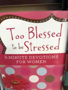 "book cover entitled ""Too Blessed to be Stressed"""