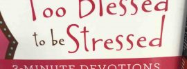 """book cover entitled """"Too Blessed to be Stressed"""""""