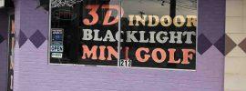 "Sign ""3D Indoor Blacklight Mini Golf"""